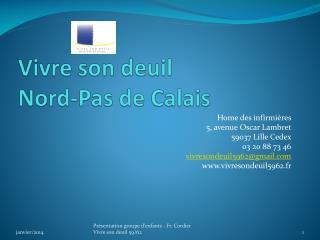 Vivre son deuil  Nord-Pas de Calais