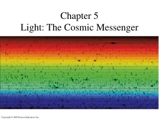 Chapter 5 Light: The Cosmic Messenger
