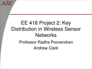 EE 418 Project 2: Key Distribution in Wireless Sensor Networks