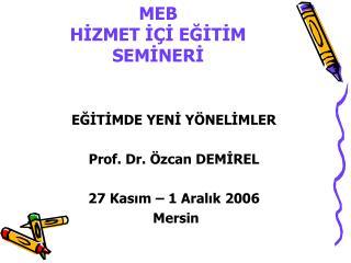 MEB HIZMET I I EGITIM SEMINERI