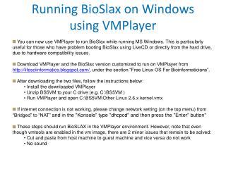 Running BioSlax on Windows using VMPlayer