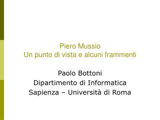 Piero Mussio Un punto di vista e alcuni frammenti