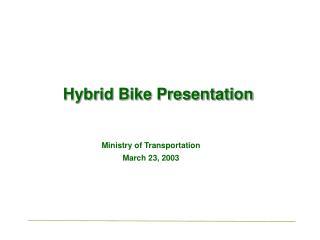 Hybrid Bike Presentation