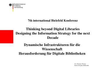 Dynamische Infrastrukturen für die Wissenschaft Herausforderung für Digitale Bibliotheken