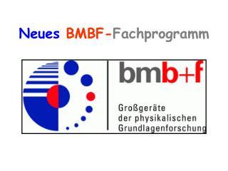Neues  BMBF- Fachprogramm