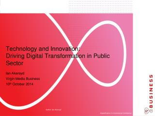 Technology and Innovation:  Driving Digital Transformation in Public Sector