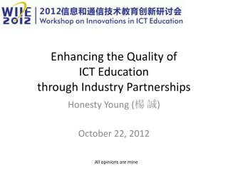 Enhancing the Quality of  ICT  Education  through  Industry Partnerships