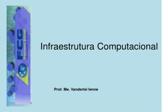 Infraestrutura Computacional