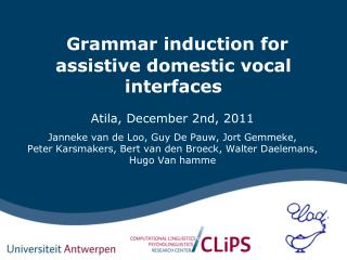 Grammar induction for assistive domestic vocal interfaces