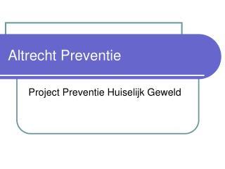 Altrecht Preventie