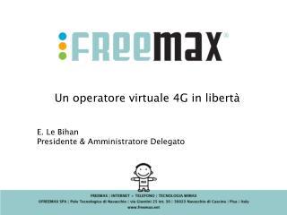 Un operatore virtuale 4G in libertà