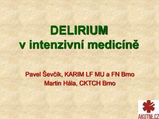DELIRIUM v intenzivn  medic ne