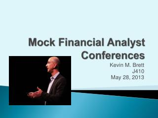 Mock Financial Analyst Conferences