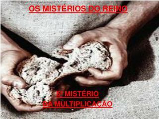 OS MISTÉRIOS DO REINO