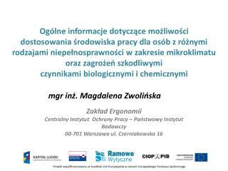 Zakład Ergonomii Centralny Instytut  Ochrony Pracy – Państwowy Instytut  Badawczy