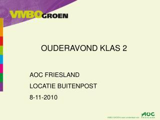 OUDERAVOND KLAS 2 AOC FRIESLAND LOCATIE BUITENPOST 8 -11-20 10