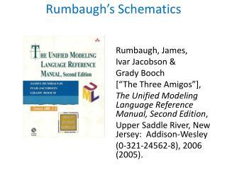 Rumbaugh's  Schematics