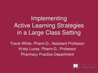 Implementing  Active Learning Strategies  in a Large Class Setting