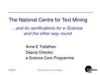 The National Centre for Text Mining