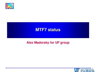 MTF7  status