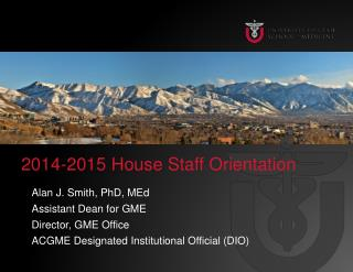 2014-2015 House Staff Orientation