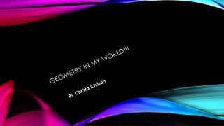 Geometry in my world!!!