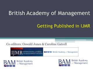 British Academy of Management Getting Published in IJMR