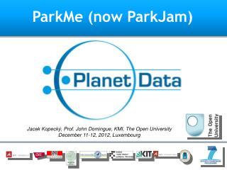ParkMe  (now  ParkJam )