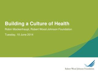 Building a Culture of Health