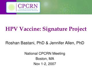 HPV Vaccine: Signature Project