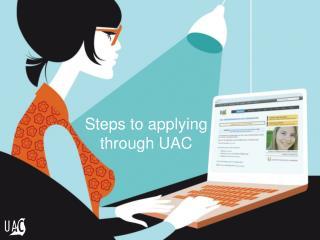Steps to applying through UAC