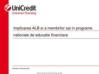 Implicarea ALB si a membrilor sai in programe nationale de educatie financiara