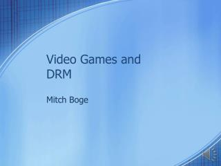 Video Games and DRM