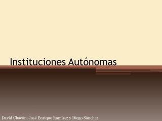 Instituciones Autónomas