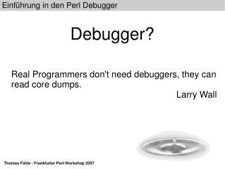Debugger?