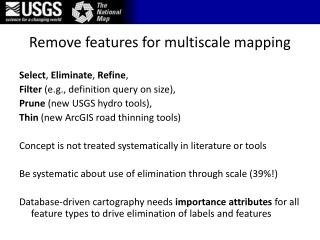 Remove features for  multiscale  mapping