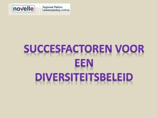 Succesfactoren voor een diversiteitsbeleid