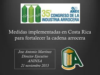 Medidas implementadas en Costa Rica para fortalecer la cadena arrocera