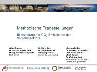 Methodische Fragestellungen Bilanzierung der CO 2 -Emissionen des Verkehrssektors