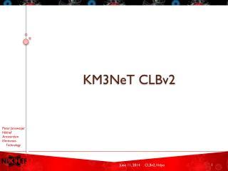 KM3NeT CLBv2