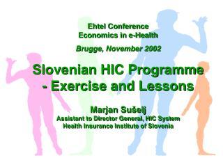 Ehtel Conference Economics in e-Health Brugge, November 2002