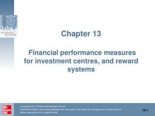 Chapter 13 Financial performance measures for investment centres, and reward systems
