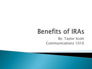 Benefits of IRAs