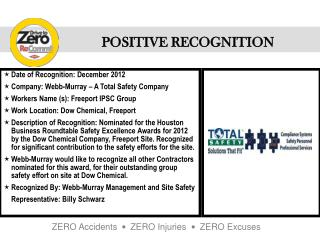 Date of Recognition: December 2012 Company: Webb-Murray – A Total Safety Company