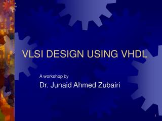 VLSI DESIGN USING VHDL