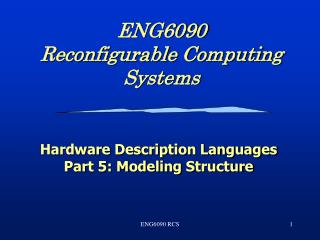 ENG6090 Reconfigurable Computing Systems