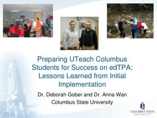 Dr. Deborah  Gober  and Dr . Anna Wan Columbus State University