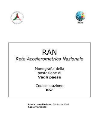 RAN Rete Accelerometrica Nazionale Monografia della postazione di Vagli paese Codice stazione VGL