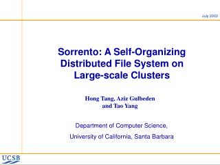 Sorrento: A Self-Organizing Distributed File System on  Large-scale Clusters