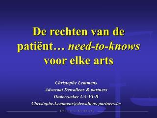 Christophe Lemmens Advocaat  Dewallens  & partners Onderzoeker UA-VUB
